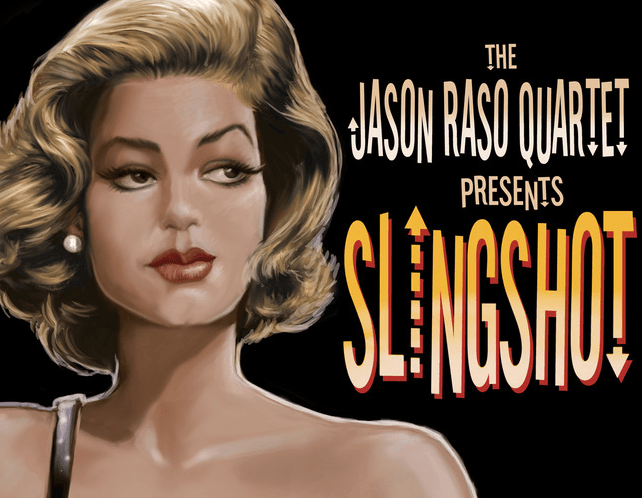 Close up on Marylin Monroe look-a-like on Slingshot CD cover art by the Jason Raso Quartet