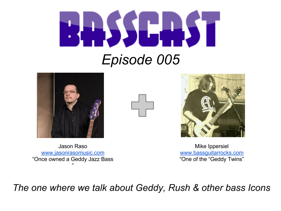 Basscast Episode 005 - of Rush, Geddy Lee and other bass icons